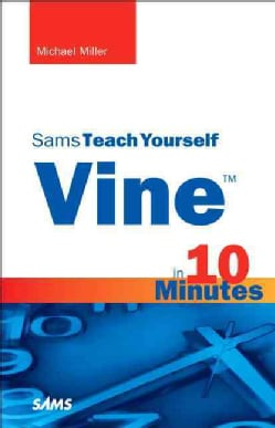 Sams Teach Yourself Vine in 10 Minutes (Paperback)