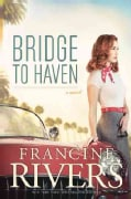Bridge to Haven (Hardcover)
