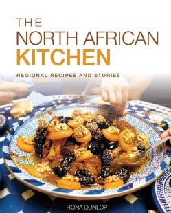 The North African Kitchen: Regional Recipes and Stories (Paperback)