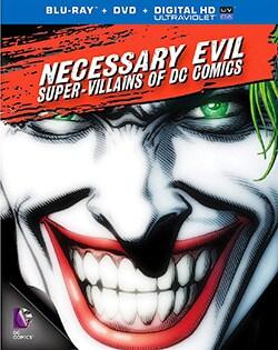 Necessary Evil: Villains of DC Comics (Blu-ray/DVD)