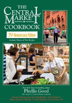 The Lancaster Central Market Cookbook: 25th Anniversary Edition (Paperback)
