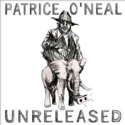 Patrice O'Neal - Unreleased