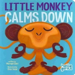 Little Monkey Calms Down (Board book)