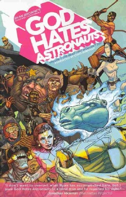 God Hates Astronauts 1: The Head That Wouldn't Die! (Paperback)