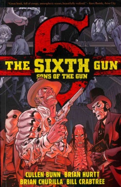 The Sixth Gun: Sons of the Gun (Paperback)