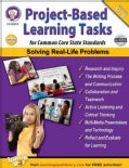 Project-based Learning Tasks for Common Core State Standards , Grades 6 - 8 (Paperback)