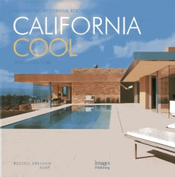 California Cool: Residential Modernism Reborn (Hardcover)