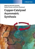 Copper-catalyzed Asymmetric Synthesis (Hardcover)