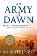 An Army at Dawn: The War in North Africa, 1942-1943 (Hardcover)