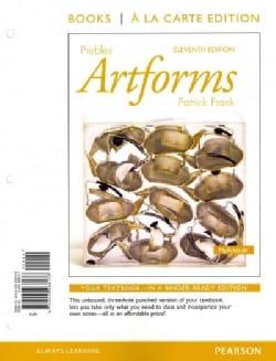 Prebles' Artforms: Books a La Carte Edition (Other book format)