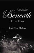Beneath This Man (Paperback)