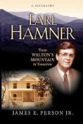 Earl Hamner: From Walton's Mountain to Tomorrow (Paperback)