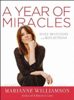 A Year of Miracles: Daily Devotions and Reflections (Hardcover)