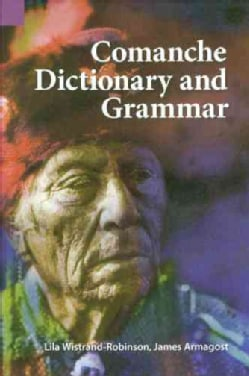Comanche Dictionary and Grammar (Paperback)