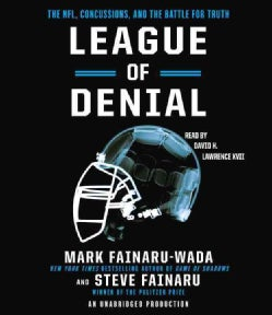 League of Denial: The NFL, Concussions and the Battle for Truth (CD-Audio)
