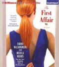 The First Affair: A Novel (CD-Audio)