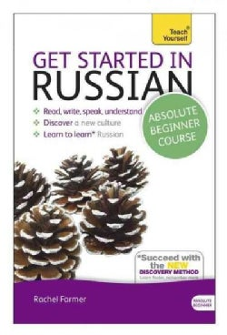 Teach Yourself Get Started in Russian: Absolute Beginner