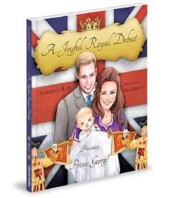 A Joyful Royal Debut: Presenting Prince George! (Hardcover)