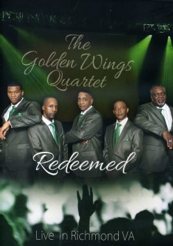 The Golden Wings Quartet: Redeemed: Live in Richmond, Va (DVD)