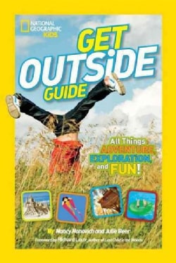 Get Outside Guide: All Things Adventure, Exploration, and Fun! (Paperback)