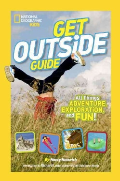 Get Outside Guide: All Things Adventure, Exploration, and Fun! (Hardcover)