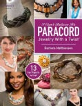 I Can't Believe It's Paracord: Jewelry With a Twist (Paperback)