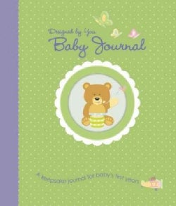 Designed by You Baby Journal: A Keepsake Journal for Baby's First Years (Record book)