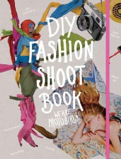 DIY Fashion Shoot Book (Paperback)