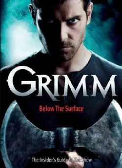 Grimm: Below the Surface (Paperback)
