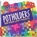 Potholders And Other Loopy Projects Book Kit