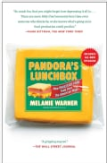 Pandora's Lunchbox: How Processed Food Took over the American Meal (Paperback)