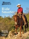 Ride Smarter: On to the Next Level of Horsemanship (Paperback)