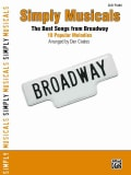 Simply Musicals: The Best Songs from Broadway; 18 Popular Melodies; Easy Piano (Paperback)