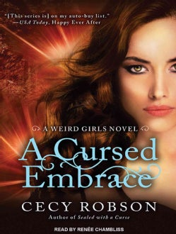 A Cursed Embrace: A Weird Girls Novel (CD-Audio)