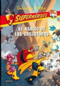 El asalto de los grillotopos / The Attack of the Cricket Moles (Paperback)