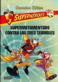 Supermetomentodo contra los tres terribles / Super Squeak Versus the Terrible Threesome (Paperback)