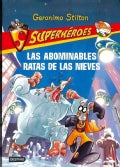 Las abominables ratas de las nieves / The Abominable Snow Rats (Paperback)