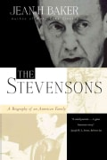 The Stevensons: A Biography of an American Family (Paperback)