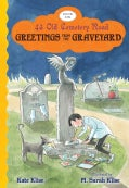 Greetings from the Graveyard (Hardcover)