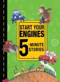 Start Your Engines: 5-minute Stories (Hardcover)