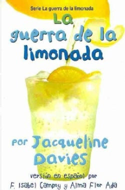 La guerra de la limonada/ The Lemonade War (Paperback)