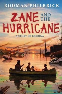 Zane and the Hurricane: A Story of Katrina (Hardcover)