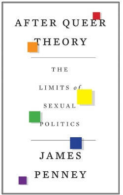 After Queer Theory: The Limits of Sexual Politics (Paperback)