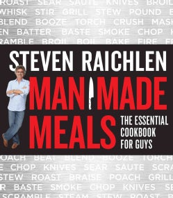 Man Made Meals: The Essential Cookbook for Guys (Paperback)