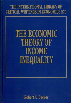 The Economic Theory of Income Inequality (Hardcover)