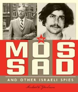 The Mossad and Other Israeli Spies (Paperback)