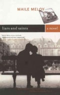 Liars and Saints: A Novel (Paperback)