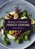 Revolutionary French Cooking (Hardcover)