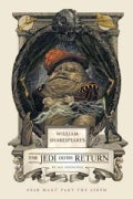William Shakespeare's the Jedi Doth Return (Hardcover)