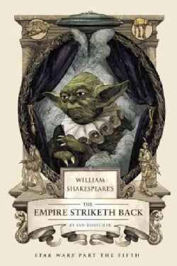William Shakespeare's The Empire Striketh Back (Hardcover)